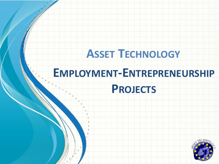 Employment-Entrepreneurship Projects